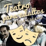Teatro para adultos en villa crespo  en Villa Crespo, Ciudad A. de Buenos Aires